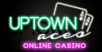 Uptwon Aces Casino